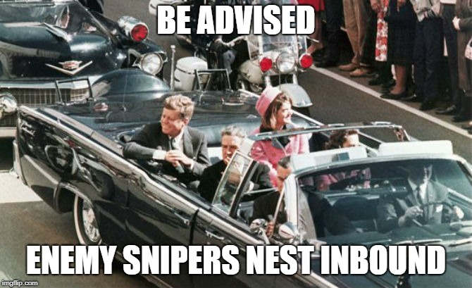 BE ADVISED ENEMY SNIPERS NEST INBOUND | image tagged in cod,hat removal | made w/ Imgflip meme maker