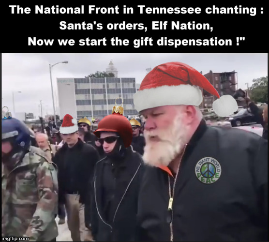image tagged in white nationalism,santa claus,racists,idiots,christmas,happy holidays | made w/ Imgflip meme maker