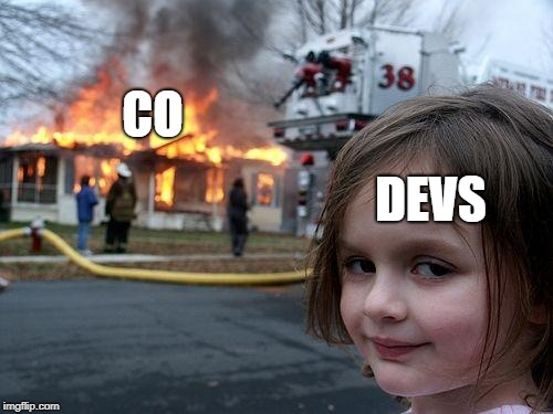 Disaster Girl Meme | CO DEVS | image tagged in memes,disaster girl | made w/ Imgflip meme maker