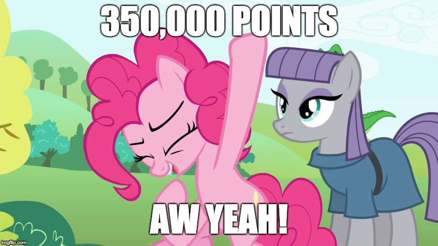 Yay... more points! | 350,000 POINTS AW YEAH! | image tagged in memes,points,aw yeah,xanderbrony | made w/ Imgflip meme maker