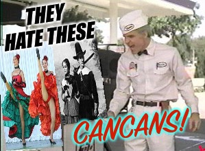 Those jerks... | THEY HATE THESE CANCANS! | image tagged in he hates these,the jerk,steve martin,dancing,dance,palaxote | made w/ Imgflip meme maker