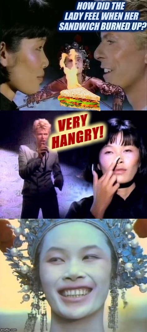 China Girl David Bowie  | BURNED UP? | image tagged in david bowie,china girl,hangry,funny food,music videos,palaxote | made w/ Imgflip meme maker