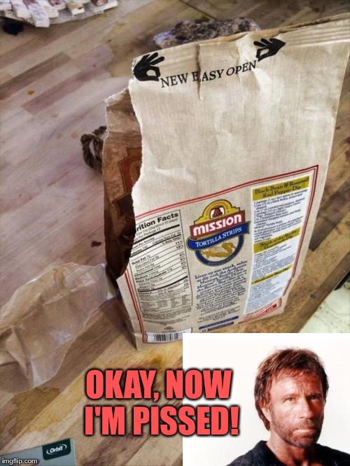...and they're all over the floor! | OKAY, NOW I'M PISSED! | image tagged in chuck norris,bag,ripped,memes,funny | made w/ Imgflip meme maker
