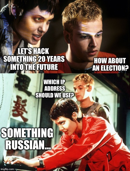 Hackers 1996 | LET'S HACK SOMETHING 20 YEARS INTO THE FUTURE HOW ABOUT AN ELECTION? SOMETHING RUSSIAN... WHICH IP ADDRESS SHOULD WE USE? | image tagged in hackers,election 2016,hollywood,1990's | made w/ Imgflip meme maker