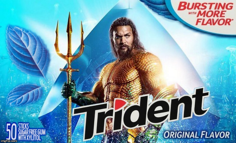 image tagged in jason momoa,aquaman,dc comics,trident,gum,superhero | made w/ Imgflip meme maker