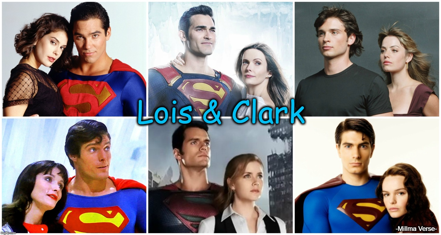 Lois & Clark | Lois & Clark -Millma Verse- | image tagged in superman,lois lane,clark kent,lois and clark,arrowverse,classic | made w/ Imgflip meme maker