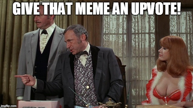 GIVE THAT MEME AN UPVOTE! | made w/ Imgflip meme maker