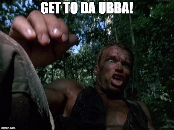 Get to the choppa | GET TO DA UBBA! | image tagged in get to the choppa | made w/ Imgflip meme maker