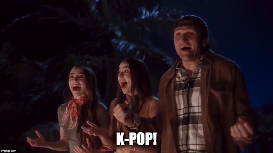 K-POP! | made w/ Imgflip meme maker