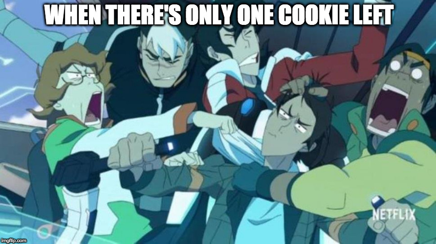 Voltron Lance Driving |  WHEN THERE'S ONLY ONE COOKIE LEFT | image tagged in voltron lance driving | made w/ Imgflip meme maker