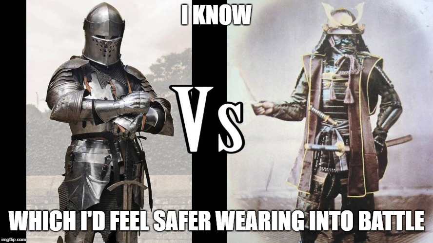 I KNOW WHICH I'D FEEL SAFER WEARING INTO BATTLE | made w/ Imgflip meme maker