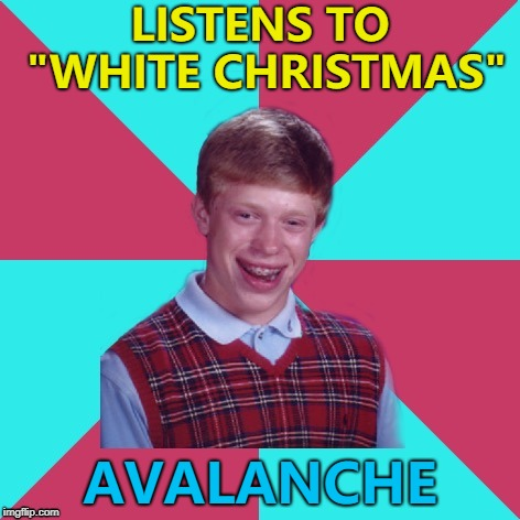 "He kinda got what he dreamed of... :) | LISTENS TO ""WHITE CHRISTMAS"" AVALANCHE 