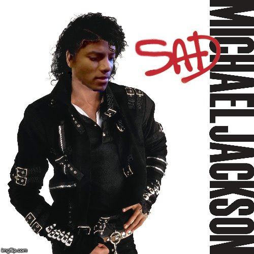 Henry Krinkle Presents: Alternate Album Covers #0002 | . | image tagged in michael jackson,album art,memes funny | made w/ Imgflip meme maker