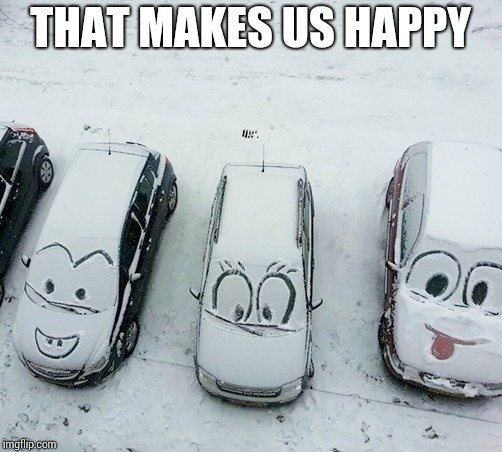 THAT MAKES US HAPPY | made w/ Imgflip meme maker
