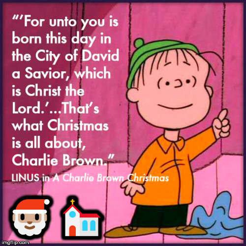 What the season is all about, Merry Christmas IMGFLIPers | image tagged in memes,linus,merry christmas,jesus christ,christianity,love | made w/ Imgflip meme maker