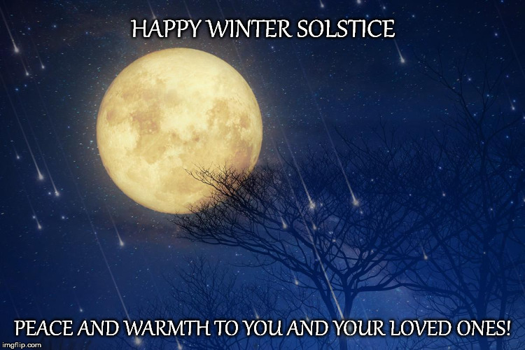 Peace and Warmth | HAPPY WINTER SOLSTICE PEACE AND WARMTH TO YOU AND YOUR LOVED ONES! | image tagged in winter is here,the shining winter,winter | made w/ Imgflip meme maker