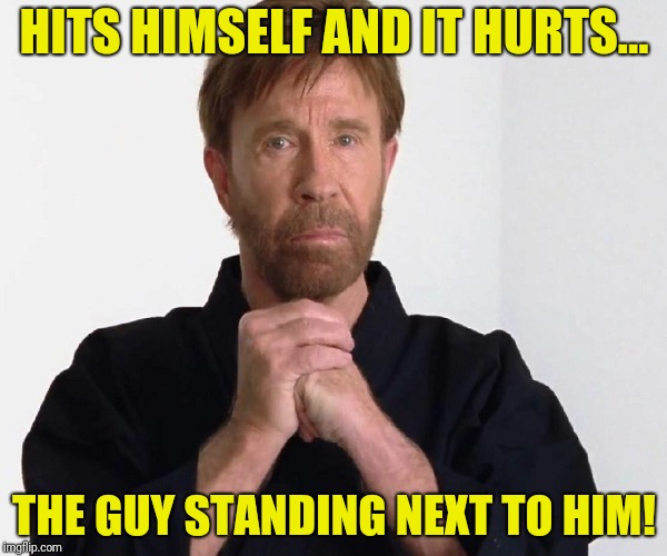 HITS HIMSELF AND IT HURTS... THE GUY STANDING NEXT TO HIM! | made w/ Imgflip meme maker
