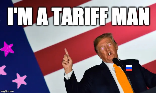 I'M A TARIFF MAN | image tagged in memes | made w/ Imgflip meme maker