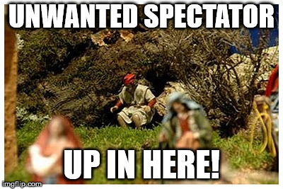 What in the...is going on here? | UNWANTED SPECTATOR UP IN HERE! | image tagged in christmas,rejected,nativity scene,wth,unwanted guest,happy holidays | made w/ Imgflip meme maker