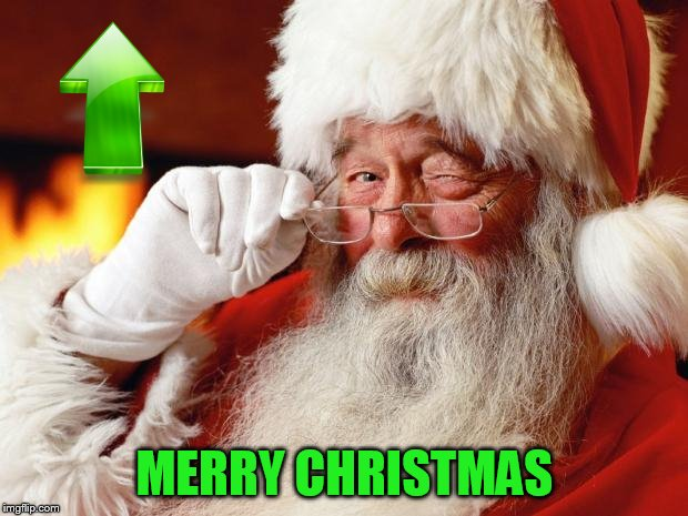 santa | MERRY CHRISTMAS | image tagged in santa | made w/ Imgflip meme maker