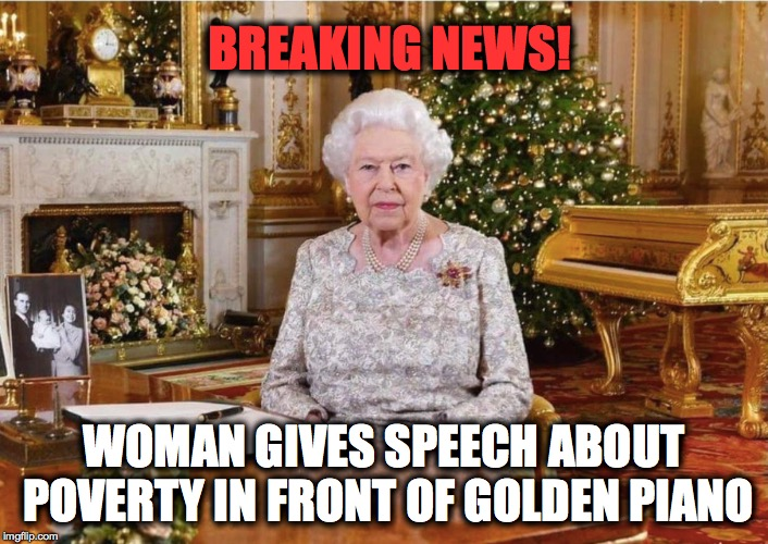 Image Tagged In Merry Christmas Piano Queen Elizabeth Poverty