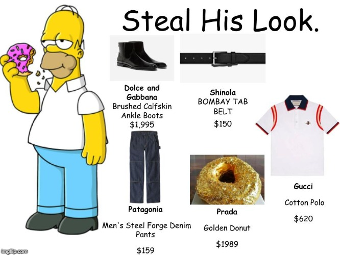 Steal his look | image tagged in steal his look,memes,homer simpson,funny,simpsons | made w/ Imgflip meme maker
