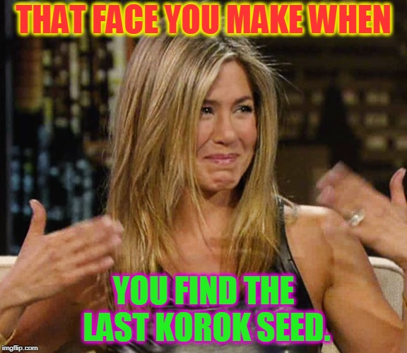 One year and one day after starting the game. 100% completion. | THAT FACE YOU MAKE WHEN YOU FIND THE LAST KOROK SEED. | image tagged in happy cry aniston,nixieknox,the legend of zelda breath of the wild,memes | made w/ Imgflip meme maker