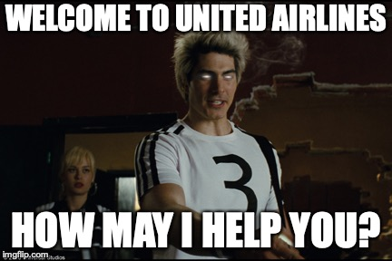 I'm going to hell for this | WELCOME TO UNITED AIRLINES HOW MAY I HELP YOU? | image tagged in memes,funny,united airlines,scott pilgrim,dark humor | made w/ Imgflip meme maker