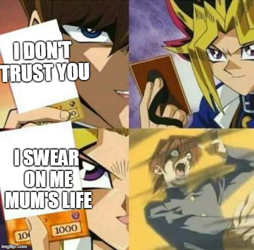 Do You Trust Me Now Imgflip