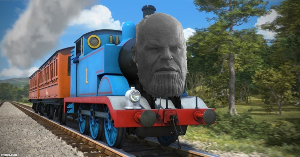 Thanos the Tank Engine | image tagged in thanos,thomas the tank engine,infinity war | made w/ Imgflip meme maker