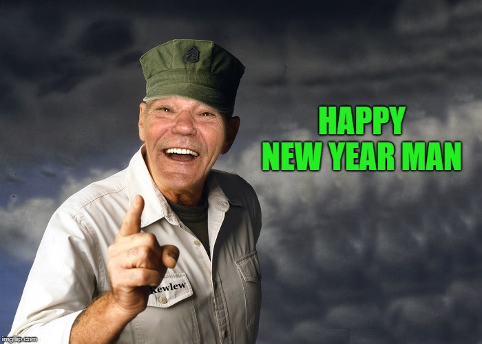 kewlew | HAPPY NEW YEAR MAN | image tagged in kewlew | made w/ Imgflip meme maker