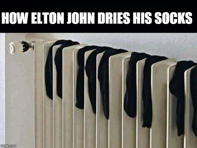 Rocket Man | image tagged in elton john,socks,dry,piano keys | made w/ Imgflip meme maker