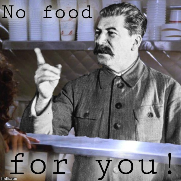 No food for you! | made w/ Imgflip meme maker