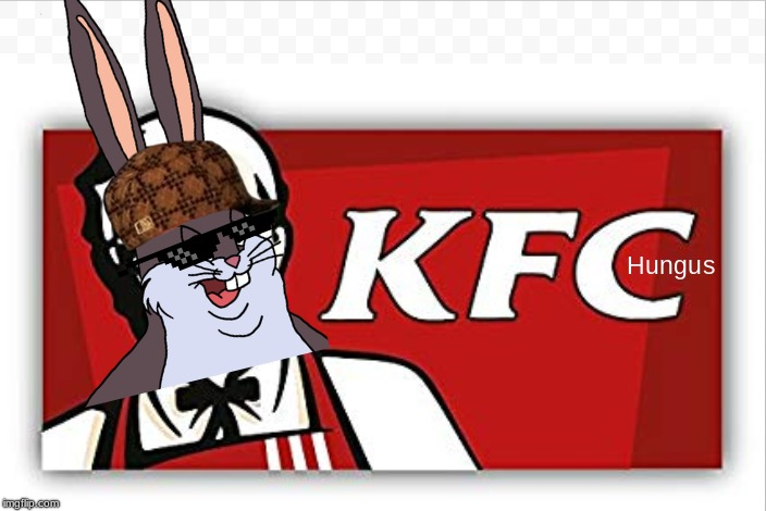 Kentucky Fried Chungus | image tagged in big chungus,scumbag,scumbag hat,sunglasses,kfc | made w/ Imgflip meme maker