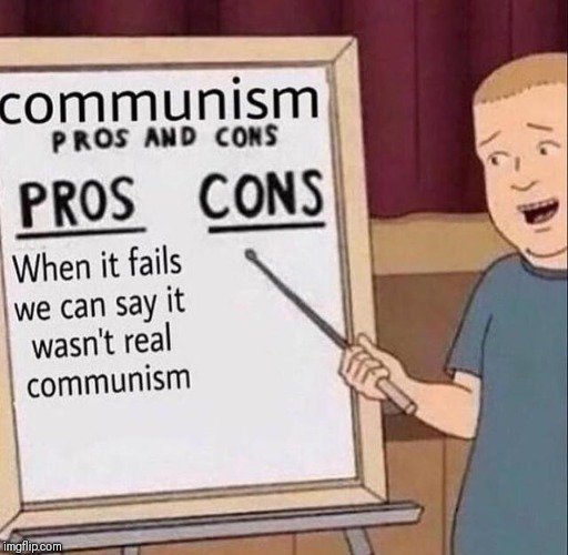 image tagged in communism,funny,memes,socialism | made w/ Imgflip meme maker
