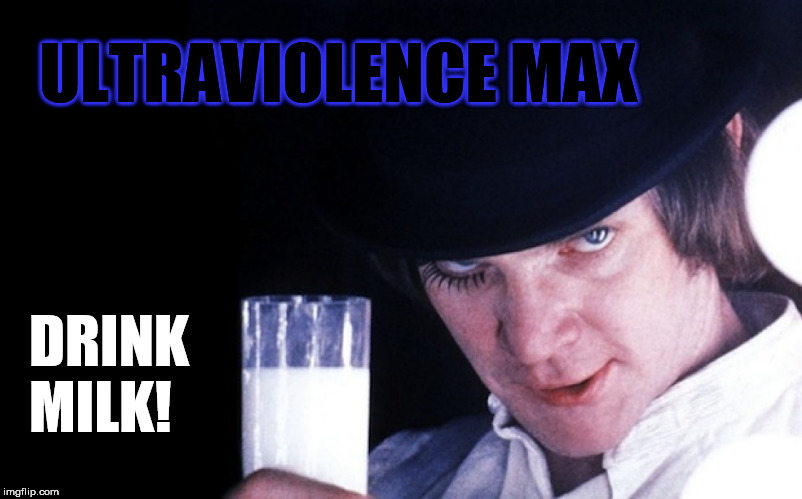 CLOCK | ULTRAVIOLENCE MAX DRINK  MILK! | image tagged in clock | made w/ Imgflip meme maker