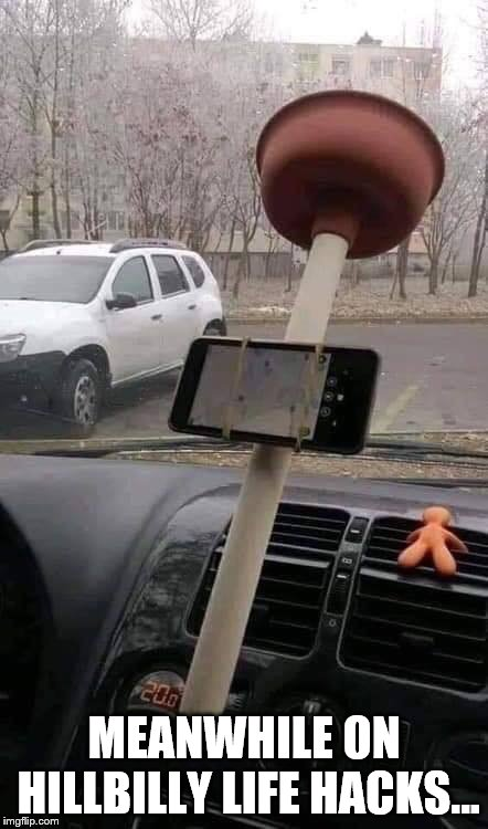 MEANWHILE ON HILLBILLY LIFE HACKS... | image tagged in funny,redneck,life hack | made w/ Imgflip meme maker