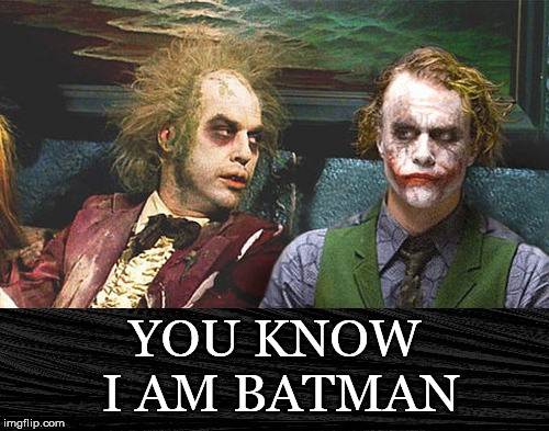 Michael Keaton Also Played.... | YOU KNOW I AM BATMAN | image tagged in michael keaton,batman,beetlejuice,heath ledger,joker,waiting room | made w/ Imgflip meme maker
