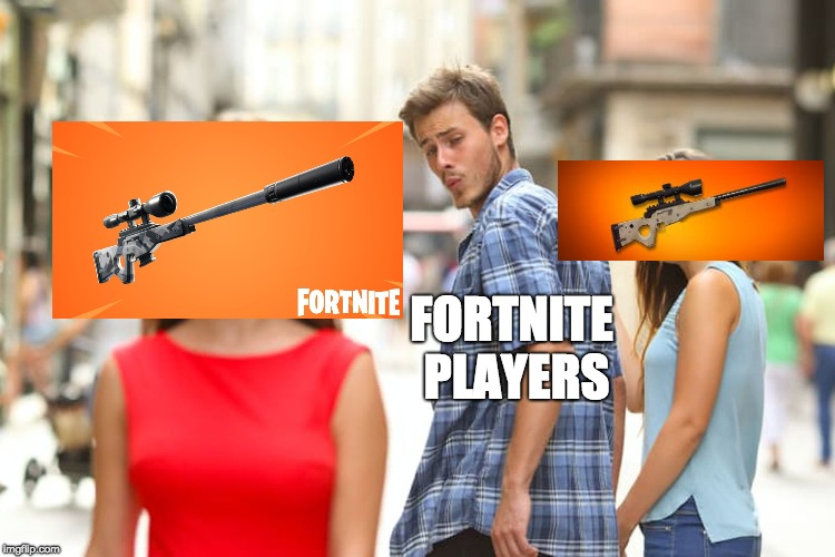 Distracted Boyfriend Meme | FORTNITE PLAYERS | image tagged in memes,distracted boyfriend | made w/ Imgflip meme maker