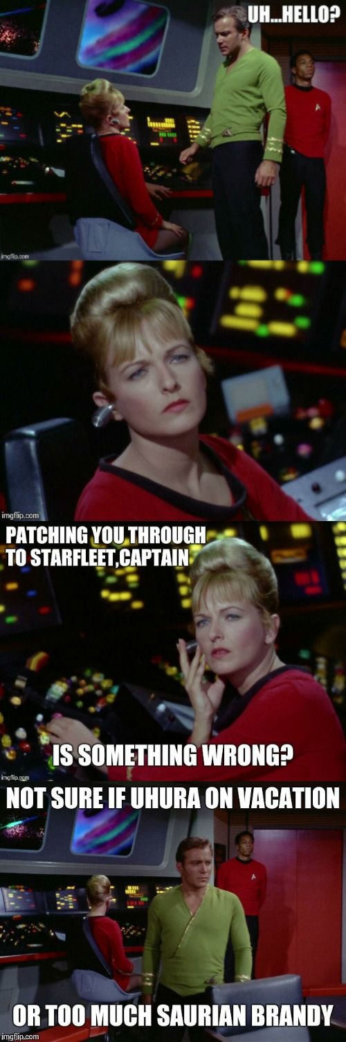 Just another day on the Enterprise | image tagged in uhura sub,kirk1,memes,star trek | made w/ Imgflip meme maker