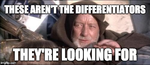 These Arent The Droids You Were Looking For Meme | THESE AREN'T THE DIFFERENTIATORS THEY'RE LOOKING FOR | image tagged in memes,these arent the droids you were looking for | made w/ Imgflip meme maker