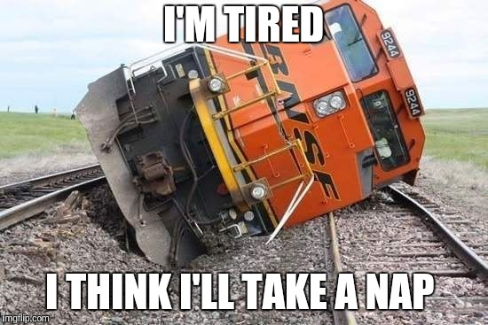 I'M TIRED I THINK I'LL TAKE A NAP | image tagged in nap time | made w/ Imgflip meme maker