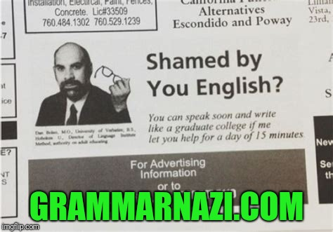 Typos are one thing | GRAMMARNAZI.COM | image tagged in ads,funny | made w/ Imgflip meme maker