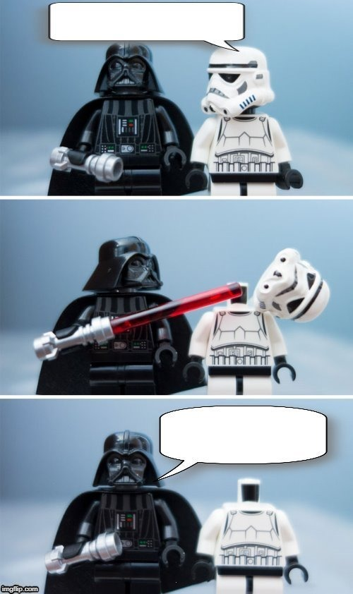High Quality Lego Vader Kills Stormtrooper by giveuahint Blank Meme Template