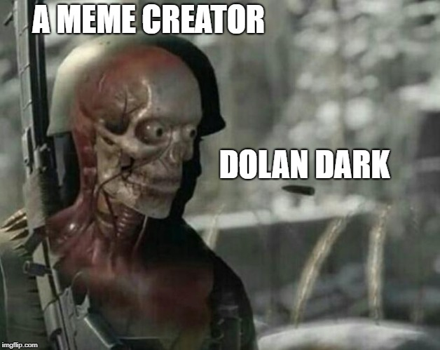 Sniper Elite Headshot | A MEME CREATOR DOLAN DARK | image tagged in sniper elite headshot | made w/ Imgflip meme maker