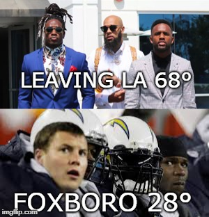 LEAVING LA 68° FOXBORO 28° | image tagged in new england patriots | made w/ Imgflip meme maker