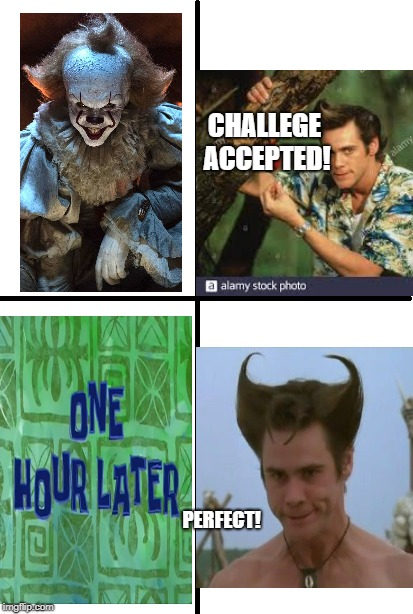 Jim Carrey accepted the haircut challenge! | CHALLEGE ACCEPTED! PERFECT! | image tagged in haha,jim carrey,haircut | made w/ Imgflip meme maker