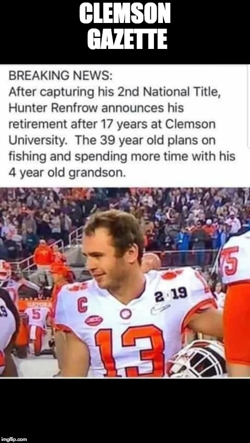 CLEMSON GAZETTE | image tagged in clemson,tigers | made w/ Imgflip meme maker