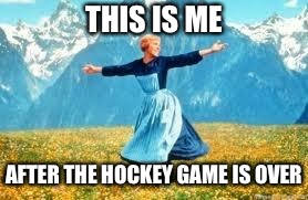 Look At All These Meme | THIS IS ME AFTER THE HOCKEY GAME IS OVER | image tagged in memes,look at all these | made w/ Imgflip meme maker