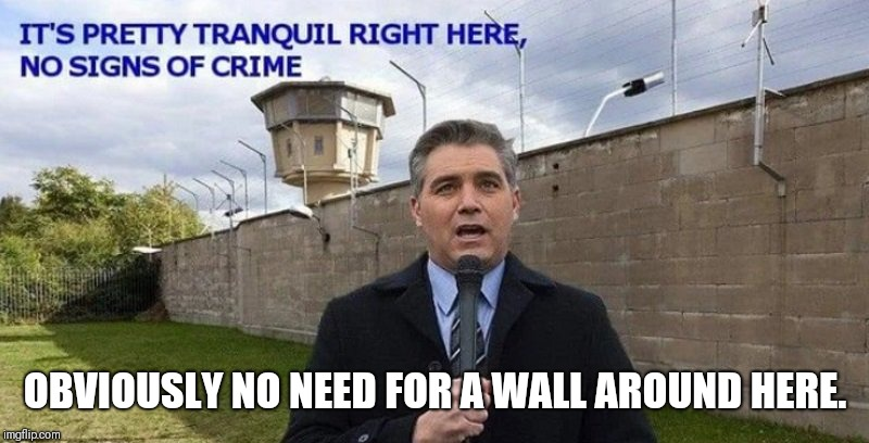 THIS IS THE END OF CNN. [REAR END] | OBVIOUSLY NO NEED FOR A WALL AROUND HERE. | image tagged in cnn fake news,jim acosta,scumbag teacher,bizarro,pink floyd,the wall | made w/ Imgflip meme maker